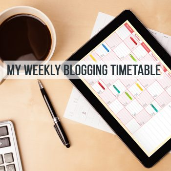 weekly blogging timetable