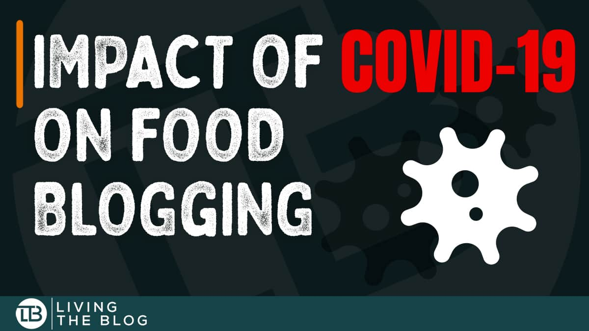 Impact of Covid-19 on food blogging text on black background